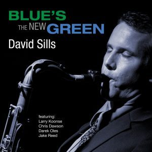 BLUE'S THE NEW GREEN david Sills